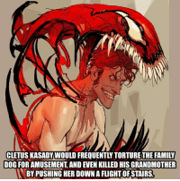 Family, Memes, and Superhero: CLETUS KASADY WOULD FREQUENTLY TORTURE THE FAMILY  DOG FOR AMUSEMENT, AND EVEN KILLED HIS GRANDMOTHER  BY PUSHING HER DOWN A FLIGHT OF STAIRS. Who's your favorite villain? - - - marvelhero mcu herostuff heroacademy herosandvillains superhero villian antihero comicbooks comics supervillian mutant