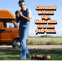 RG3 out... Rico In... #iaoh: Cleveland  Browns  sign  Uncle Rico  to a one  year deal. RG3 out... Rico In... #iaoh