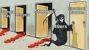 Go 49ers: Cleveland  Browns  Steelers  Tampa Bengals  Вay  49ers Go 49ers