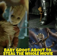 Baby, It's Cold Outside, Memes, and Movies: Cleverything but dc  BABY GROOT ABOUT TO  STEAL THE WHOLE MOVIE