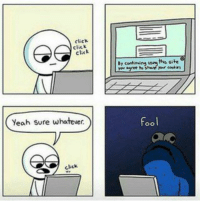 funny He's gonna take all your cookies even the internet ones!: click  click  yeah sure whateve  ckck  ths site  Fool funny He's gonna take all your cookies even the internet ones!