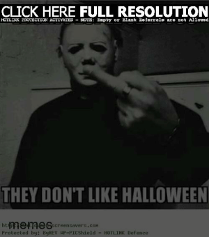 37+ Funny Halloween Memes, Jokes 2018 For Kids, Adults   Happy ...: CLICK HERE FULL RESOLUTION  HOTLINK PROTECTIC ACTIVATED-DUIE : Empty or Blank Reierra1顱az. 끄ot Allowed  THEY DON'T LIKE HALLOWEEN  htmemeREcreensaveri, cor-HOTLINK Defence  Protected by: ByREV HP-PICShield HOTLINK Defence 37+ Funny Halloween Memes, Jokes 2018 For Kids, Adults   Happy ...
