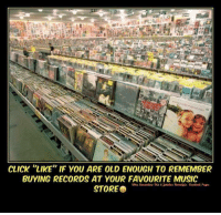 """Click, Memes, and Music: CLICK """"LIKE"""" IF YOU ARE OLD ENOUGH TO REMEMBER  BUYING RECORDS AT YOUR FAVOURITE MUSIC  STORE e I remember  ms"""