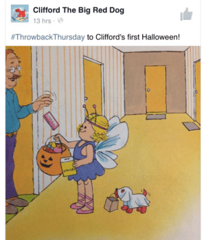 meteorash: why-d0-i-exist:  My heart  gOD HE'S SO TEENY : Clifford The Big Red Dog  13 hrs.  #ThrowbackThursday to Clifford's first Halloween!  UNIGE meteorash: why-d0-i-exist:  My heart  gOD HE'S SO TEENY