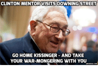 Henry Kissinger at Downing Street - https://www.davidicke.com/article/390480/theresa-may-philip-hammond-host-henry-kissinger-downing-street #May #Kissinger #DavidIcke: CLINTON MENTOR VISITS DOWNING STREET  GO HOME KISSINGER AND TAKE  YOUR WAR-MONGERING WITH YOU  DAVIDICKE COM Henry Kissinger at Downing Street - https://www.davidicke.com/article/390480/theresa-may-philip-hammond-host-henry-kissinger-downing-street #May #Kissinger #DavidIcke