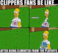 Be Like, Nba, and Clippers: CLIPPERS FANS BE LIKE  NBAMEMES  AFTER BEINGELIMINTED FROM THE PLAYOFFS Tag a Clippers bandwagoner. #Clippers Nation