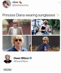 Dank, Wow, and Owen Wilson: Clive e  @thehaloclive  Princess Diana wearing sunglasses  Owen Wilson  @OwenWilson  WoW Servin looks.