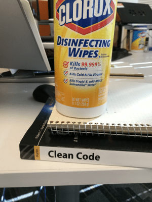 """Finally found how book works ..: CLORD  DISINFECTING  WIPES  Toallitas  7 Desinfectantes  Kills 99.999%  of Bacteria  Kills Cold & Flu Viruses'  Kills Staph* E.coli MRSA""""  Salmonella# Strep3  KEEP OUTL  CAUTION  MANTEMGASE  PRECA  REE  C12 5% 010,5%)  de0.184%  0.184%  n. 6329  35 WET WIPES  9.1 OZ (258 g)  100.000%  y ge  Sus  Clean Code  Robert C.Martin Series  Martin  A Hand Finally found how book works .."""