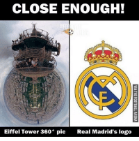 Close Enough 😂 RealMadrid LINK IN OUR BIO!🔻: CLOSE ENOUGH!  Eiffel Tower 360 pic  Real Madrid's logo Close Enough 😂 RealMadrid LINK IN OUR BIO!🔻