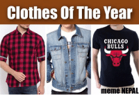 Chicago, Chicago Bulls, and Clothes: Clothes Of The Year  CHICAGO  BULLS  meme NEPAL जँहा गयो त्यहीँ ।