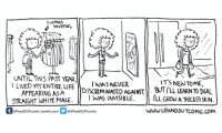 Clothes, Memes, and Taxes: CLOTHES  UNTIL THIS PAST HEAR  IT'S NENTOME,  WAS NEVER  I LIVED MYENTIRE LIFE  APPEARING ASA  DISCRIMINATED AGAINST l'LL LEARNTODEAL  STRAIGHT WHITE MALE  WAS INVISIBLE  ILL GRONATHICKER SKIN.  WWW.UPANDOUTCOMIC.com.  UPandOUTcomic tumblr com  3 @UPandOUTcomic 🚨PLEASE READ🚨July 31st, 2016. I've grown more used to transphobia. It's something that happens and something I'm gonna keep dealing with. It's not world destroying but it's tiring. It's taxing. If you enjoy this series, maybe consider supporting my transition on Patreon? Link is in bio. :)
