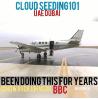 Bailey Jay, Memes, and Cloud: CLOUD SEEDING101  UAEDUBA  93  BEENDOING THISFOR YEARS  HOWARDRJDHNSON BBC  CHIDIDDY26 Regrann from @howardrjohnson Cloud seeding - the science of altering clouds to make rain, has been going on in the United Arab Emirates for more than 10 years. But in recent years the number of flights has been increasing - last year more than 200 missions took place at a cost of hundreds of thousands of dollars.The hope is that by increasing rainfall, cloud seeding can help to replenish the country's diminishing water supplies. But is it a cost effective way of doing it? Howard Johnson went on a cloud seeding flight to find out.