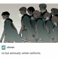 Anime, Memes, and Tumblr: cloven  no but seriously: winter uniforms. Night, guys. I feel neutral which I guess is okay. I get to go to Six Flags tomorrow so that should be enjoyable. I've been to one before. I'll try to post on a normal schedule ✩ anime manga otaku tumblr kawaii bts bangtan fairytail tokyoghoul attackontitan animeboy onepiece bleach swordartonline aot blackbutler deathnote yurionice shingekinokyojin killingstalking army snk kpop bangtanboys sao yaoi btsarmy animedrawing animelove bnha