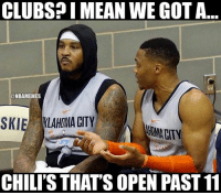 When Carmelo found out about Thunder Nation's nightlife.: CLUBSP I MEAN WE GOT A  @NBAMEMES  SKIE KLAHIMA CITY  NUMA CITY  7  CHILI'S THAT'S OPEN PAST 11 When Carmelo found out about Thunder Nation's nightlife.