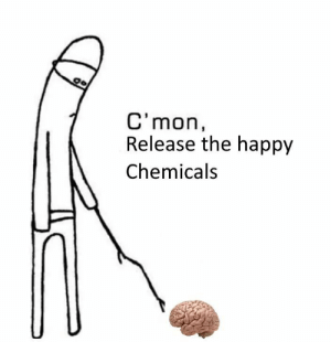 Happy, Release, and  Cmon: C'mon,  Release the happy  Chemicals Me