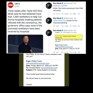 CNN attempts an article on Elon Musk saying he didnt deliver to hospitals, Elon instantly responds with the official email that proves he did: CNN attempts an article on Elon Musk saying he didnt deliver to hospitals, Elon instantly responds with the official email that proves he did