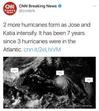 This is crazy 😳😞🙏 https://t.co/dMIsxNiyE3: CNN Breaking News  @cnnbrk  CNN  Breaking  News  2 more hurricanes form as Jose and  Katia intensify. It has been 7 years  since 3 hurricanes were in the  Atlantic. cnn.it/2eLfxVM  Katia  rma  Jose  GIF  NESDAY 4:00 PM EDT This is crazy 😳😞🙏 https://t.co/dMIsxNiyE3
