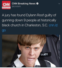 Church, Memes, and Wshh: CNN CNN Breaking News  Breaking News  A jury has found Dylann Roof guilty of  gunning down 9 people at historically  black church in Charleston, SC  cnn.it/  SEATE DylannRoof is found guilty of all 33 federal charges he faced after last year's massacre in Charleston, SC. (@CNN) WSHH