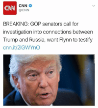GOP senators reportedly call for an investigation into connections between Trump and Russia 👀🤔 CNN @CNN WSHH: CNN  CNN  @CNN  BREAKING: GOP senators call for  investigation into connections between  Trump and Russia, want Flynn to testify  Cnn.it/2IGWYno GOP senators reportedly call for an investigation into connections between Trump and Russia 👀🤔 CNN @CNN WSHH