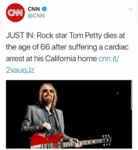 cnn.com, Family, and Memes: CNN  CNN  @CNN  JUST IN: Rock star Tom Petty dies at  the age of 66 after suffering a cardiac  arrest at his California home cnn.it/  2xauqJz Music legend TomPetty has passed away at age 66. Our thoughts and prayers go out to him and his family 🙏 RIP (1950-2017) @tompettyofficial @worldstar WSHH