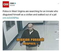 """<p>Respect + via /r/memes <a href=""""http://ift.tt/2z3wpik"""">http://ift.tt/2z3wpik</a></p>: CNN  CNN  @CNN  Police in West Virginia are searching for an inmate who  disguised himself as a civilian and walked out of a jail  cnn.it/2zOSPkq  mission Passed  Respect <p>Respect + via /r/memes <a href=""""http://ift.tt/2z3wpik"""">http://ift.tt/2z3wpik</a></p>"""