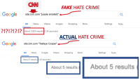 """cnn.com, Crime, and Fake: CNN  FAKE HATE CRIME  ooale site:cnn.com jussie smollett  """"jussie smollett  All  News  Videos Images Shopping  More  Settings  Tools  ?!?!?!?!?About 3,830 results 0.34 seconds)  1212121  ACTUAL HATE CRIME  Gooale  site:cnn.com """"Tesfaye Cooper""""  All News Images Videos Shopping More  Settings Tools  About 5 results .22 seconds)  About 5 results About 5 results"""