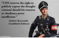 "#MinistryOfTruth. #GeorgeOrwell1984  #CNNBlackmail  ~SF: ""CNN reserves the right to  publicly expose the thought-  criminal should his remorse  or obedience prove  insufficient.""  Andrew Kaczynski,  Goodthink Enforcer  #MinistryOfTruth. #GeorgeOrwell1984  #CNNBlackmail  ~SF"