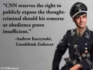 """Did CNN 'Blackmail' 'Alt-Right' Meme Maker? – The Forward: """"CNN reserves the right to  publicly expose the thought-  criminal should his remorse  or obedience prove  insufficient.""""  1T  -Andrew Kaczynski,  Goodthink Enforcer  CNNBlackmail Did CNN 'Blackmail' 'Alt-Right' Meme Maker? – The Forward"""