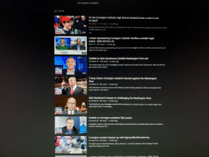 """YouTube is censoring! Try searching """"CNN sued by Covington"""" Weeks old results...: cnn sued by covingtorn  FILTER  epT  Do the Covington Catholic High School students have a case to sue  for libel?  Fox News 71K views 1 month ago  Employment attorney Silvia Stanciu and National Centeror Life and Liberty general counsel David Gibbs  FOX  EWS  debate whether or not..  5:02 CC  Lawyer representing Covington Catholic families consider legal  action - ENN 2019-01-23  EWTN  26K views. 1 month ago  Lawyer Robert Barnes, representing at least three of the Covington Catholic families, describes the next  steps for his clients and  Las Veges, Nevoda  4:01  Gutfeld on Nick Sandmann's $250M Washington Post suit  Fox News  196K views . 2 weeks ago  The media made tons off of Covington Catholic High School student Nick Sandmann. Why shouldn't he  get a piece of the action?  FOX  EWS  8:43  channe  Trump cheers Covington student's lawsuit against the Washington  Post  Fox News 50K views 2 weeks ago  Nick Sandmann's attorney says he did nothing to deserve being attacked, vilified and bullied; Peter  Doocy reports. FOX News  OX  EWS  1:35  Nick Sandmann's lawyer on challenging the Washington Post  Fox News 82K views . 2 weeks ago  Todd McMurtry says Covington student Nick Sandmann is a private citizen, not a public figure, and  seeks $250 million in damages  EWS  6:12  channe  Gutfeld on Covington students' libel action  FIVE  Fox News  74K views 1 month ago  Covington student's attorney adds cyberbullying, assault threats as possible legal action accusations.  #TheFive #FoxNews FOX  ox  EWS  Covington student lawyers up with high-profile libel attorney  Fox News45K views 1 month ago  The legal team for Nick Sandmann, led by attorney L. Lin Wood, releases video footage of what  happened leading up to the  EWS  3:33 YouTube is censoring! Try searching """"CNN sued by Covington"""" Weeks old results..."""