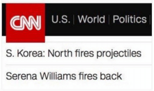 cnn.com, Politics, and Serena Williams: CNN U.S. Worid Politics  NNI U.S. World Politics  S. Korea: North fires projectiles  Serena Williams fires back rage-comics-base:  Her backhand is deadly