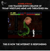 I love how we fight back against the fake media 😂 keep these coming! 🇺🇸 cnnblackmail MAGA CNNsucks FakeNews 🇺🇸 video taken from @the_typical_liberal . . . . . MAGA millennialrepublicans donaldtrump buildthewall mypresident trump2020 merica fakenews republican draintheswamp conservative makeamericagreatagain liberallogic americafirst trumptrain triggered trumpmemes presidenttrump snowflakes PARTNERS🇺🇸 @conservative_comedy_ @always.right @conservative.nation1776 @rebelrepublican @conservative.american:  #CNNBLACKMAIL  CNN TRACKED DOWN CREATOR OF  TRUMP WRESTLING MEME AND THREATENED HIM  ONN  THIS IS HOW THE INTERNET IS RESPONDING I love how we fight back against the fake media 😂 keep these coming! 🇺🇸 cnnblackmail MAGA CNNsucks FakeNews 🇺🇸 video taken from @the_typical_liberal . . . . . MAGA millennialrepublicans donaldtrump buildthewall mypresident trump2020 merica fakenews republican draintheswamp conservative makeamericagreatagain liberallogic americafirst trumptrain triggered trumpmemes presidenttrump snowflakes PARTNERS🇺🇸 @conservative_comedy_ @always.right @conservative.nation1776 @rebelrepublican @conservative.american