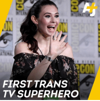 Girls, Memes, and School: CO  FIRSTTRANS  TV SUPERHERO This trans activist has won a major lawsuit allowing her to use a girls' bathroom in her school. Now, she will play the first trans TV superhero.