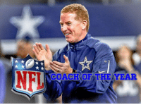 Your 2017 Coach of the Year  Jason Garrett  - Jeeno: COACH OF THE YEAR Your 2017 Coach of the Year  Jason Garrett  - Jeeno