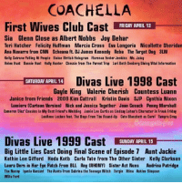 Club, cnn.com, and Coachella: COACHELLA  First Wives Club Cast A  FRIDAY APRIL 13  Sia Glenn Close as Albert Nobbs Joy Behar  Teri Hatcher Felicity Huffman Marcia Cross Eva Longoria Nicollette Sheridan  Ana Navarro from CNN Scheana ft. DJ James Kennedy Reba The Target Dog 3LW  Kelly Cutrone Yelling At People Elaine Stritch Hologram Florence Foster Jenkins Ms. Juicy  Helen Hunt Bonnie Hunt Holly Hunter Chessie from The Parent Trap Lori Beth Denberg Giving Vital Information  SATURDAY APAIL 14 Divas Live 1998 Cast  Gayle King Valerie Cherish Countess Luann  Janice from Friends 2008 Kim Cattrall Kristin Davis SJP Cynthia Nixon  Lumiere (Cartoon Version) Nick and Jessica Together Joan Cusack Penny Marshall  Cameron Diaz' Cousins In My Best Friend's Wedding Jamie Lee Curtis as Lindsay Lohan's Character in Freak Friday  LeeAnne Locken feat. The Boys From The Round-Up Cate Blanchett as Carul Tamyra Gray  dannypellegrino  Divas Live 1999 Cast EMHI  SUNDAY APRIL 15  Big Little Lis Doing Final Scene of Episode 7 Aunt Jackie  Kathie Lee Gifford Hoda Kotb Carla Tate from The Other Sister Kelly Clarkson  Laura Dern in Her Eye Patch From BLL Rey (RHONY) Sister Act Nuns Audrina Patridge  The Nanny lyanla Vanzant The Aunts From Sabrina the Teenage Witch Fergie Xtina Ashlee Simpson  Willa Ford I will post this every year bc @dannypellegrino is a genius but I will never attend Coachella unless the Banger Sisters are headlining goodbye