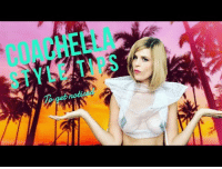 Coachella, Dress, and How To: COACHELLA  STYLE TIPS How To Dress COACHELLA: 3 Shocking Style Trends To Get Noticed