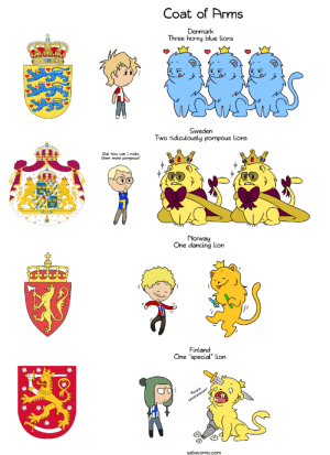 "Dancing, Horny, and Omg: Coat of Arms  Denmark  Three horny blue lions  Sweden  Two ridiculously pompous lions  But how can I make  them more pompous?  orway  One dancing lion  Finland  One ""special lion  satwcomic.comm omg-images:  [OC] Coat of Arms"