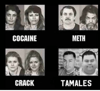 meth: COCAINE  METH  CRACK  TAMALES