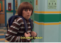 The Man. The Myth. The Head. Enjoy!: COCONUT HEAD!  3100 PM  PLEASE COME  SUPPORT US! The Man. The Myth. The Head. Enjoy!