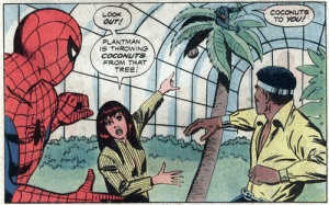 Plantman?: COCONUTS  TO YOU!  LOOK  OUT!  PLANTMAN  IS THROWING  COCONUTS  FROM THAT  TREE! Plantman?