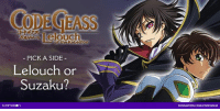Dank, Empire, and Black: CODE GEASS  PICK A SIDE  Lelouch or  Suzaku?  FUNIMATION COMICODEGEASS Whose side would you join in the Code Geass war, Suzaku's and the Britannian Empire or Lelouch's and the Black Knights? Find out in this personality quiz!  http://funi.to/2dbPXbn