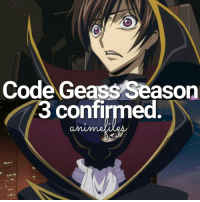 """No this is not fake so font comment """"fake"""" below. They even gave us a video of how it's gonna be like. Anime: Code Geass Follow @animefiles: Code Geass Season  3 confirmed No this is not fake so font comment """"fake"""" below. They even gave us a video of how it's gonna be like. Anime: Code Geass Follow @animefiles"""