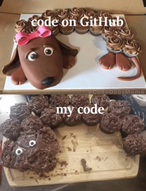 why does my code always look so shitty compared to code written by big companies :c: code on GitHub  @CodeDoesMeme  my code why does my code always look so shitty compared to code written by big companies :c