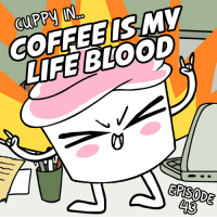 Life, Coffee, and Relatable: COFFEEISMV  LIFE BLOOD  0 the only thing better than a cup of coffee in the morning is @thegoodadvicecupcake 😊☕️