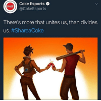 <p>Overwatch and Team Fortress 2 sharing a coke.</p>: Coke Esports  @CokeEsports  CocaCola  There's more that unites us, than divides  US. <p>Overwatch and Team Fortress 2 sharing a coke.</p>