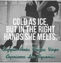 cold as ice: COLD AS ICE,  BUTINTHE RIGHT  HANDS SHE MELTS  com