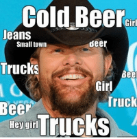 Hawww yeah: Cold Beer  Girl  Jeans  Small town  deer  Trucks  Bee  Girl  Ree  Truck  wovar TruckS Hawww yeah