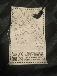 Funny, Cold, and Iron: COLD WASH ONLY !  DON'T TUMBLE DRY !  DON'T IRON PRINT  DON'T SLAP PANDAS  30