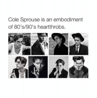 80s, Girl Memes, and 80s 90s: Cole Sprouse is an embodiment  of 80's/90's heartthrobs. dayum