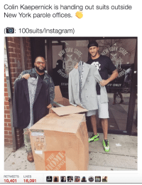 <p>Second chances are worthwhile (via /r/BlackPeopleTwitter)</p>: Colin Kaepernick is handing out suits outside  New York parole offices.  (O: 100suits/Instagram)  STAF  FF ONLY  WARDROBE  RETWEETS LIKES  10,401 16,091 <p>Second chances are worthwhile (via /r/BlackPeopleTwitter)</p>