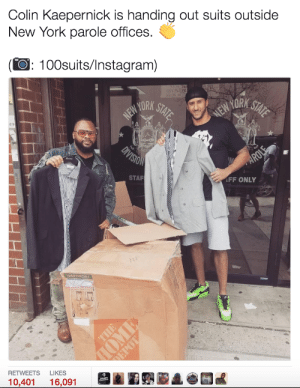 Second chances are worthwhile: Colin Kaepernick is handing out suits outside  New York parole offices.  (O: 100suits/Instagram)  STAF  FF ONLY  WARDROBE  RETWEETS LIKES  10,401 16,091 Second chances are worthwhile